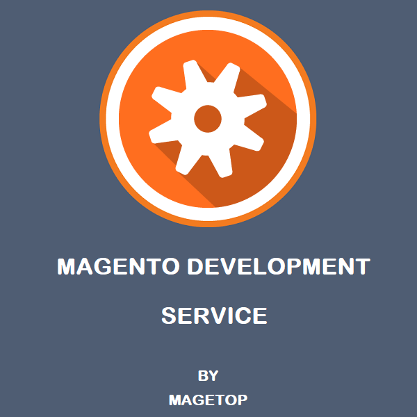 Magento Development Service by Magetop