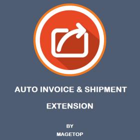 Magento 2 Auto Invoice & Shipment