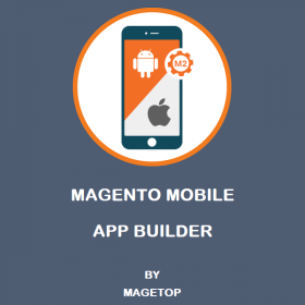 Magento Mobile App Builder (Android / iOS)